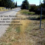 Venant de Saint Remèze, à gauche, puis à droite..