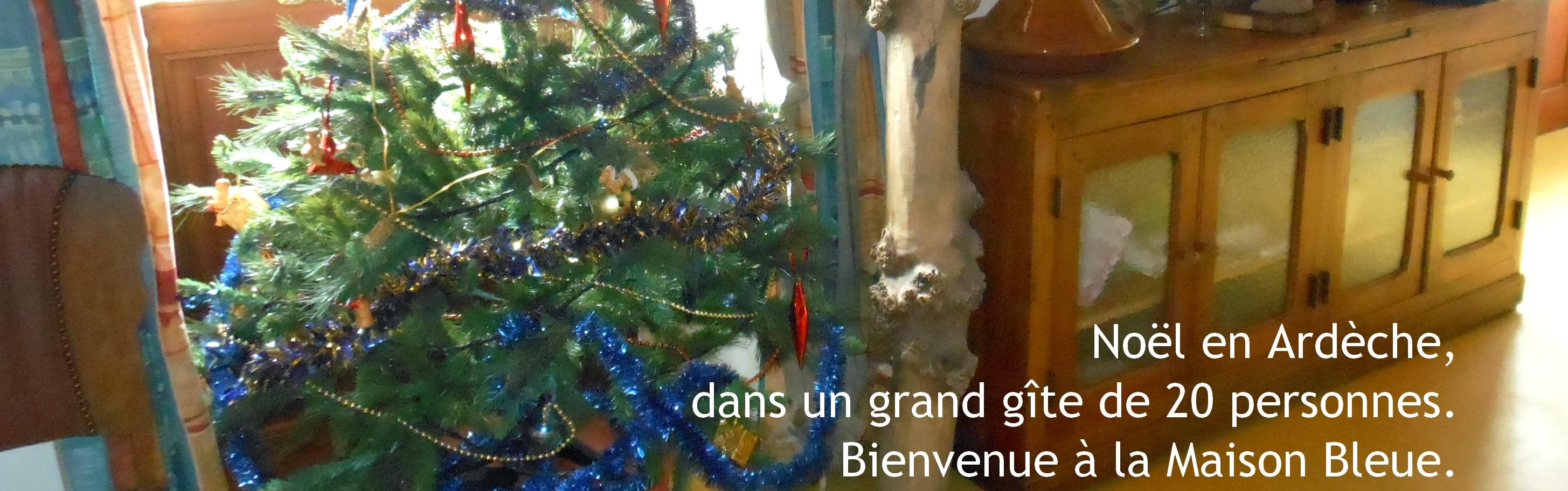 Location grand gite pour les vacances de Noël