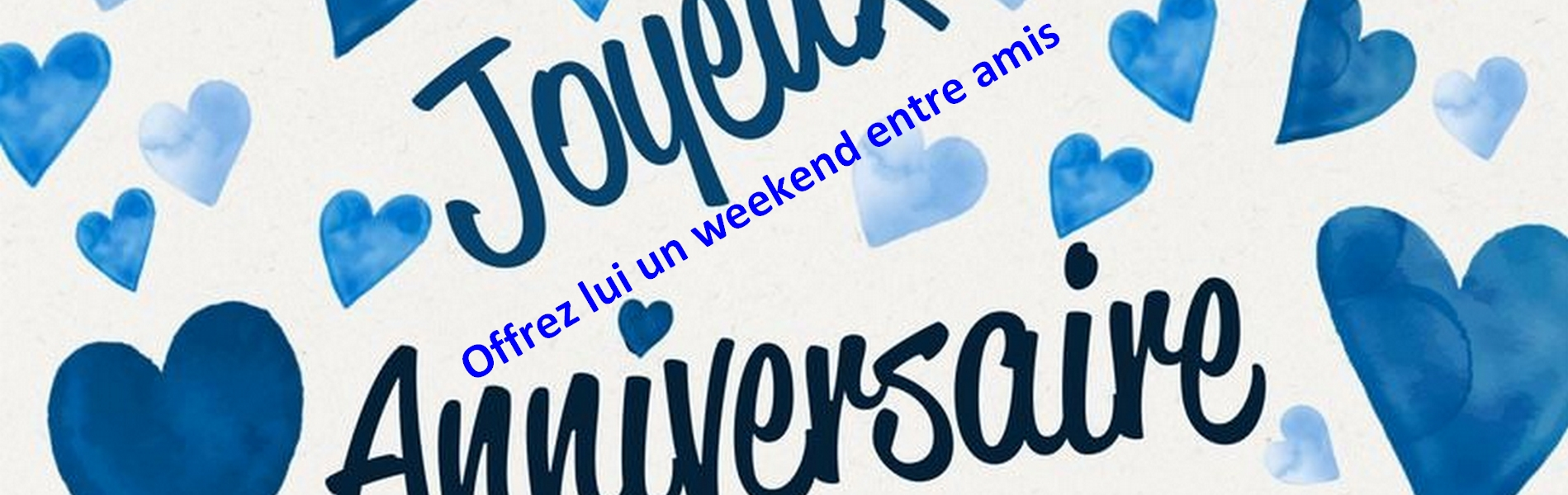 Weekend anniversaire